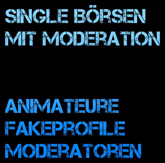Bezahlte Moderatorinnen und Moderatoren, Fakeprofile, Fakeuser, Animateure auf Datingseiten (Chatmoderatoren)